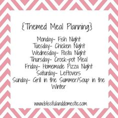 How to Start Saving - Themed Meal Planning ideas. Think I'll alter this a little for Meatless or Seafood Mondays, since we occasionally have vegetarian meals. Love planning for leftovers + Sunday idea. Get organized! Family Meal Planning, Budget Meal Planning, Budget Meals, Family Meals, Frugal Meals, Family Recipes, Make Ahead Meals, Freezer Meals, Meals For The Week