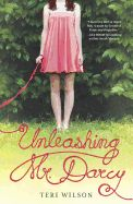 Unleashing Mr. Darcy by Teri Wilson. It is a truth universally acknowledged that a single woman teetering on the verge of thirty must be in want of a husband. Not true for Elizabeth Scott. Instead of planning a walk down the aisle, she's crossing the pond with the only companion she needs--her darling dog. What she doesn't count on is an unstoppable attraction to billionaire dog breeder Donovan Darcy. When passion is finally unleashed, might Elizabeth hope to take home more than a blue…