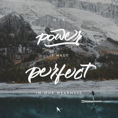 "But he said to me, ""My grace is sufficient for you, for my power is made perfect in weakness."" Therefore I will boast all the more gladly about my weaknesses, so that Christ's power may rest on me. 2 Corinthians 12:9 NIV : @unsplash D A Y 116 / 365 #365dayproject"