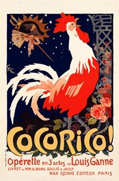 Cocorico by Grun 1905 French - Beautiful Vintage Poster Reproduction. This vertical french theater and exhibition poster features a rooster ...