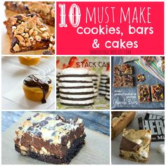 shaken together: 10 Must Make Cookies, Bars and Cakes ~ sweet features from the {whats shakin} link party