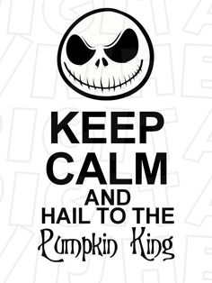 Keep calm and hail to the Pumpkin King Jack Skellington INSTANT DOWNLOAD digital clip art :: My Heart Has Ears. How to make an iron on transfer: http://myhearthasears.com/faq/