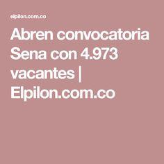 Abren convocatoria Sena con 4.973 vacantes | Elpilon.com.co