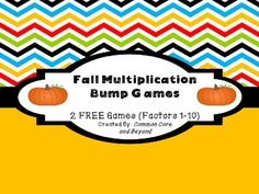 2 FREE Fall Multiplication Bump Games (Factors 1-10)Includes:game boards, spinner and arrow template, and directions