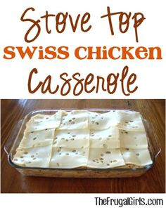 Stove Top Swiss Chicken Casserole Recipe! :) maybe less noodles, more stuffing, extra cheese when done?