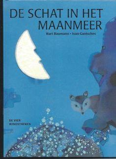 De schat in het maanmeer - Kurt Baumann en illustrator Ivan Gantschev