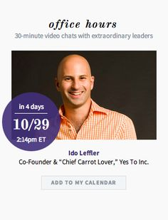 "We are beyond excited to welcome Ido Leffler, Co-Founder & ""Chief Carrot Lover"" of Yes To Inc. for Office Hours on 10/29 @yestocarrots"