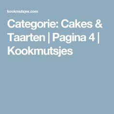Categorie: Cakes & Taarten   Pagina 4   Kookmutsjes