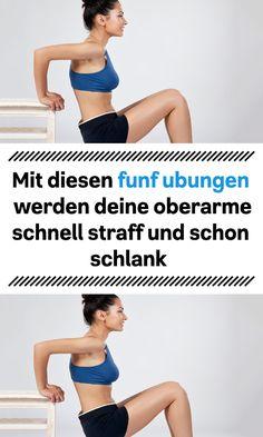 mit diesen funf ubungen werden deine oberarme schnell straff und schon schlank Arm, Weights, Slim, Shoulder, Arms
