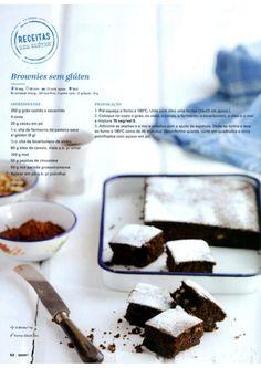 Revista Bimby Setembro 2015 Healthy Cake, Healthy Cookies, Brownie Sem Gluten, Gluten Free Recipes, Healthy Recipes, Good Food, Yummy Food, Happy Foods, Chocolate Brownies