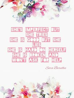 She used to be mine lyrics by sara bareilles.  This lyric is very much me.