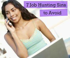 Seven job hunting sins to avoid