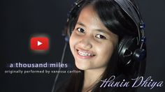A Thousand Miles - Vanessa Carlton (Cover) by Hanin Dhiya
