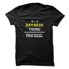 Its a BAYNESS thing, you wouldnt understand !! - #teestars #long hoodie. WANT THIS => https://www.sunfrog.com/Names/Its-a-BAYNESS-thing-you-wouldnt-understand-.html?id=60505