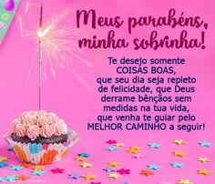 Mensagem de Parabéns para Sobrinha Birthday Wishes, Happy Birthday, Happy B Day, Congratulations, Cards, Skate, Daughter, Smart Quotes, Happiness
