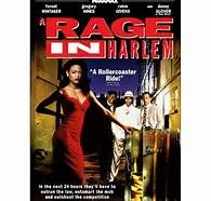 A Rage in Harlem (1991). [R] 115 mins. Starring: Forest Whitaker, Gregory Hines, Robin Givens, Zakes Mokae, Danny Glover, Helen Martin and T. K. Carter