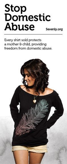 Domestic Violence happens in many forms. Just because you don't always see the bruises, doesn't mean they aren't there. Help educate, raise awareness and protect the victims of Domestic Violence by purchasing this week's shirts -> www.sevenly.org/Dale