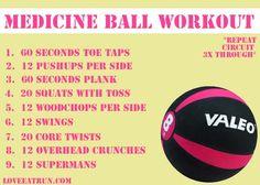 Medicine ball workout.