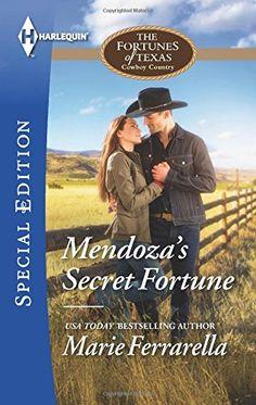 Marie Ferrarella - Mendoza's Secret Fortune / #awordfromJoJo #ContemporaryRomance #MarieFerrarella