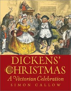 Dickens' Christmas: A Victorian Celebration