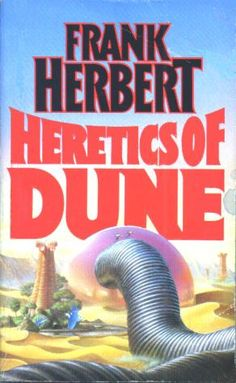 Publication: Heretics of Dune Authors: Frank Herbert Year: ISBN: Publisher: New English Library Sci Fi Novels, Sci Fi Books, Fantasy Books, Sci Fi Fantasy, In The Year 2525, Dune Book, Dune Frank Herbert, Dune Art, English Library