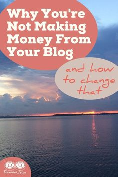 You're blogging like crazy, but it's not bringing in any money. You feel like you're wasting your time and are close to giving up. But wait! Don't give up yet. Here's why you're not making money from your blog and how to chan