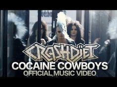 CRASHDIET - Cocaine Cowboys [Official Music Video]