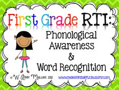 The Inspired Apple: First Grade RTI: Phonological Awareness & Word Recognition