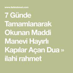 7 Günde Tamamlanarak Okunan Maddi Manevi Hayırlı Kapılar Açan Dua » ilahi rahmet