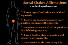 SACRAL CHAKRA AFFIRMATIONS: Basic affirmation work - repeat 3 times a day for 30 days to help bring balance to your chakra center. Sacral Chakra, 7 Chakras, Chakra Healing, Chakra Affirmations, Daily Affirmations, Second Chakra, Perspective Quotes, Chakra System, Passion For Life