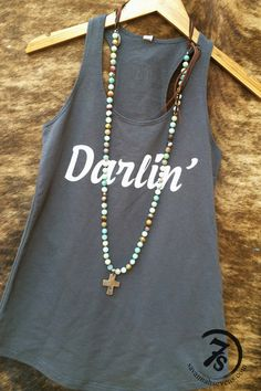 """The Lonesome Dove – """" Darlin' """" graphic racer back tank from Savannah Sevens Western Chic"""