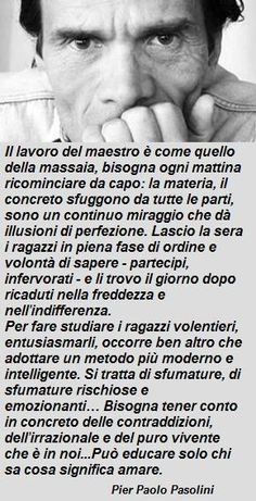 Pier Paolo Pasolini dixit