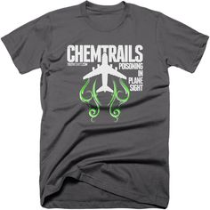 Chemtrails - poisoning in plane sight t-shirt. Alert the public to the weather modification that's going on overhead with a chemtrails t-shirt.  #geoengineering #chemtrails #poison #nwo #softkill #illuminati #tshirt #newworldorder #truthtshirts  TRUTHTSHIRTS.COM