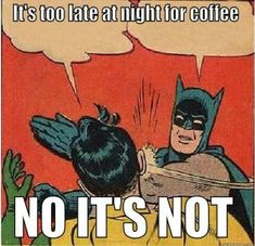 who would say such a thing #CoffeeHumor