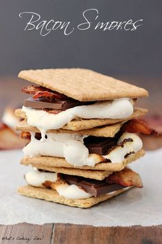 Bacon S'mores - Whats Cooking Love?