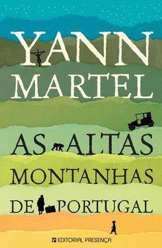 """Bloguinhas Paradise: Opinião """"As Altas Montanhas de Portugal"""", Yann Mar..."""