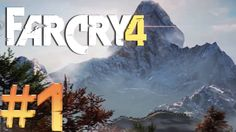 Far Cry 4 Walkthrough Part 1 (PC Gameplay with Commentery)