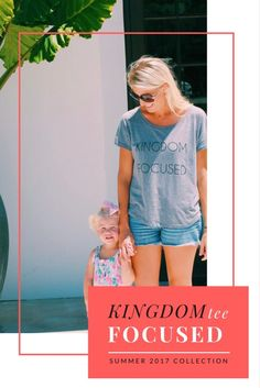 » KINGDOM FOCUSED + ETERNAL PERSPECTIVE    The story behind the Kingdom Focused tee. Girls Ministry t-shirt Minimalist design Christian apparel Kingdom focused and eternal perspective Christian blogger Christian inspiration