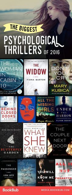 The biggest psychological thriller books to read from this past year. Perfect books to read if you like Gone Girl or The Girl on the Train.