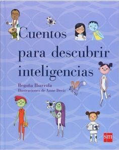 #inteligenciasmultiples #libros Cuentos para descubrir las inteligencias multiples