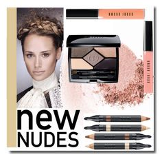 """""""New nudes"""" by simona-altobelli ❤ liked on Polyvore featuring beauty, NARS Cosmetics, Christian Dior, Nudestix, Bobbi Brown Cosmetics and newnudes"""
