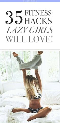 35 Fitness Hacks Lazy Girls Will Love - fitness inspiration - fitness motivation - easy exercises for beginners - workouts - workout motivation