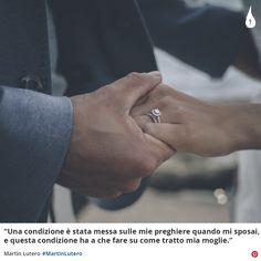 """""""Una condizione è stata messa sulle mie preghiere quando mi sposai, e questa condizione ha a che fare su come tratto mia moglie.""""  Martin Lutero #MartinLutero #MartinLuther #Preghiera #Prayer #Moglie #Wife #Cristianesimo #ChristianQuotes #Italy"""