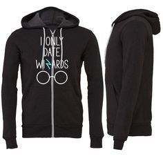 I Only Date Wizards Zipper Hoodie