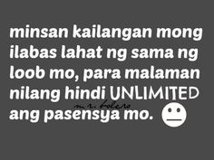 Collection of Tagalog Selos Quotes, Tagalog Life Quotes and Picture Quotes. Filipino Quotes, Pinoy Quotes, Tagalog Love Quotes, Emo Quotes, Life Quotes, Hippie Quotes, Deep Relationship Quotes, Friendship Day Quotes, Relationships