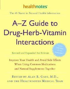 A-Z Guide to Drug-Herb-Vitamin DOWNLOAD PDF/ePUB [Alan R Gaby] pdf download