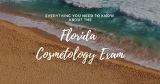 Everything You Need To Know About The Florida Cosmetology Exam - With a few FREE practice questions!