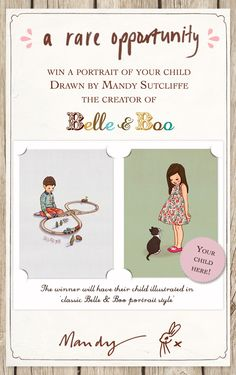 win a portrait of your child by belle and boo artist, Mandy Sutcliffe. Details at www.belleandboo.com