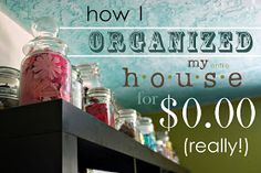 craftastical.com: Thursday, September 06, 2012 How I Organized My Entire House for Zero Dollars (Really!)