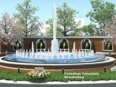 Freedom Fountain stands as a symbol of caring and remembrance to those who serve our country.